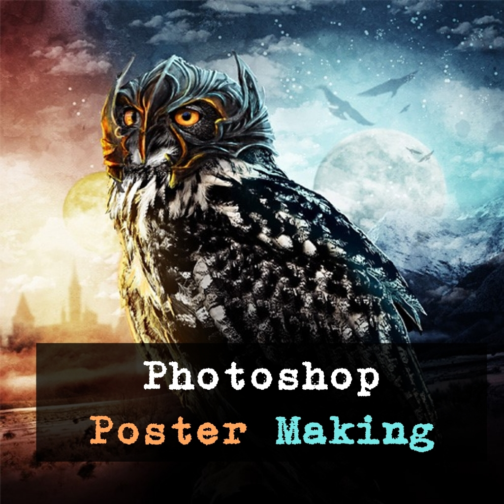 Poster design using photoshop - Poster Making Using Photoshop